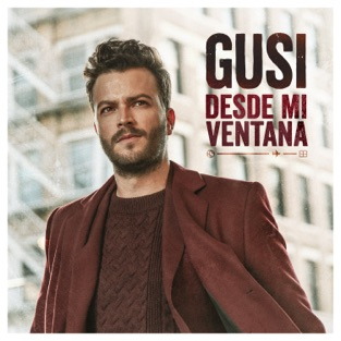 Gusi – Desde Mi Ventana [iTunes Plus AAC M4A]