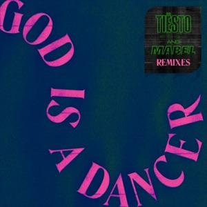 God Is a Dancer (Remixes) - EP