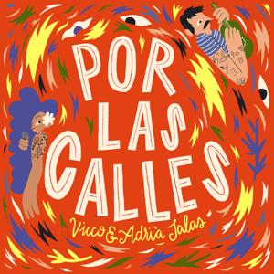 Vicco & Adrià Salas - Por las Calles