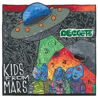 Kids from Mars - Single - Rockets