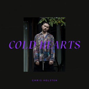 Chris Holsten - Cold Hearts - EP