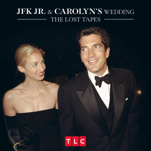 JFK Jr. and Carolyn's Wedding: The Lost Tapes, Season 1 poster
