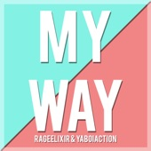 My Way (feat. YaBoiAction) artwork