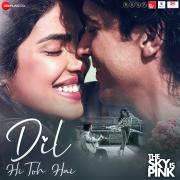 Dil Hi Toh Hai (From
