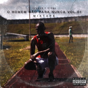 Mixtape: O Homem Não para Nunca, Vol. 1 - EP