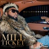 Mill Ticket (feat. Tee Grizzley) - Single, Elijah Connor