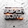 Super Bowl feat Gudda Gudda Hoodybaby Jay Jones Single