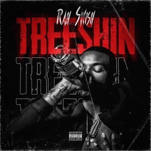 Rah Swish - Treeshin'