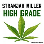 Stranjah Miller - High Grade