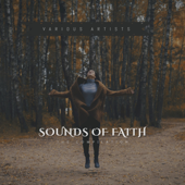 Sounds of Faith - The Compilation - EP - Various Artists
