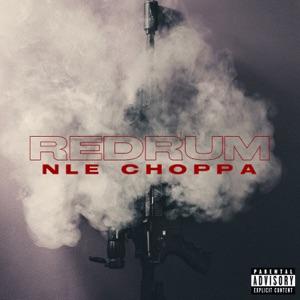 NLE Choppa - Redrum