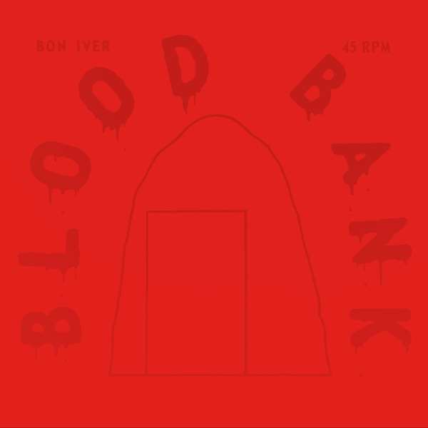 Blood Bank EP (10th Anniversary Edition)