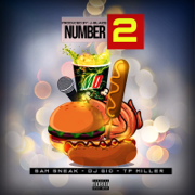 Number 2 - T.P. Miller, Sam Sneak & DJ Gio - T.P. Miller, Sam Sneak & DJ Gio