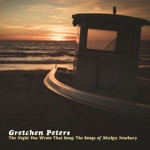 Gretchen Peters - Just Dropped in (To See What Condition My Condition Was In)