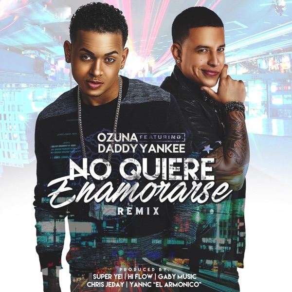 No Quiere Enamorarse (Remix) [feat. Daddy Yankee] - Single