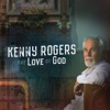 The Love of God (Deluxe Edition), Kenny Rogers