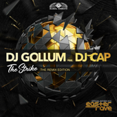 The Strike (Official Easter Rave Anthem 2019) [feat. DJ Cap] [The Remix Edition]