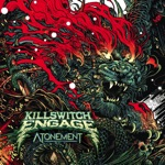 Killswitch Engage - Bite the Hand That Feeds