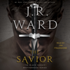 J.R. Ward - The Savior (Unabridged)  artwork