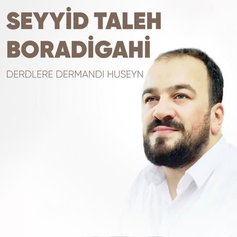 Seyyid Taleh Boradigahi On Apple Music