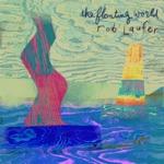 Rob Laufer - As Long As You Belong