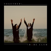 Babe Club - Together