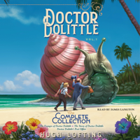 Doctor Dolittle The Complete Collection, Vol. 1 (Unabridged)
