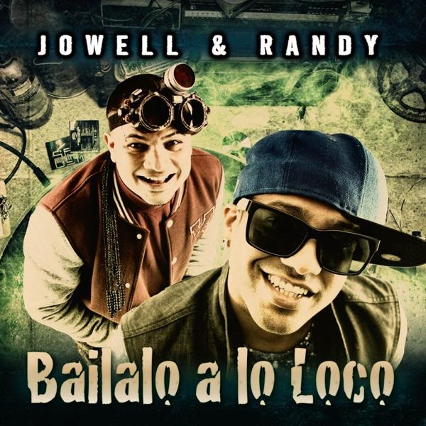 Bailalo a Lo Loco - Single