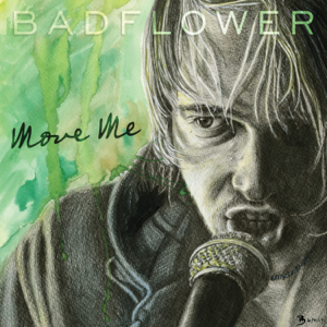 Badflower - Move Me