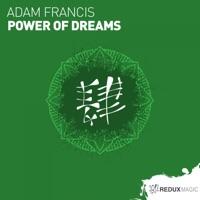 Power of Dreams - ADAM FRANCIS