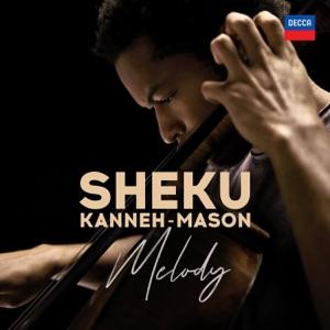 Sheku Kanneh-Mason: Melody - Single