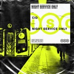 CID - Night Service Only