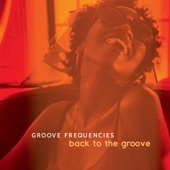 Groove Frequencies - My Renee