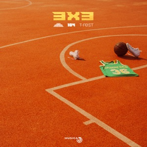 3x3 (feat. 104 & T-Fest) - Single