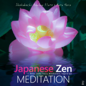 Japanese Zen Meditation - Shakuhachi Bamboo Flute & Koto Harp For Relax, Sleep, Focus, Mindfulness, Yoga & Spa