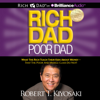 Robert T. Kiyosaki - Rich Dad Poor Dad: What the Rich Teach Their Kids About Money - That the Poor and Middle Class Do Not! (Unabridged) grafismos
