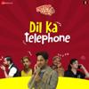 Dil Ka Telephone From Dream Girl - Meet Bros, Jonita Gandhi & Nakash Aziz mp3