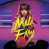 Mala Fama - Danna Paola