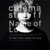 cinema staff - Name of Love アートワーク
