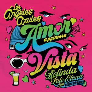 Los Ángeles Azules, Belinda & Lalo Ebratt - Amor a Primera Vista feat. Horacio Palencia