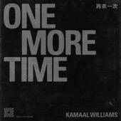 Kamaal Williams - One More Time