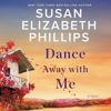 Susan Elizabeth Phillips - Dance Away with Me  artwork