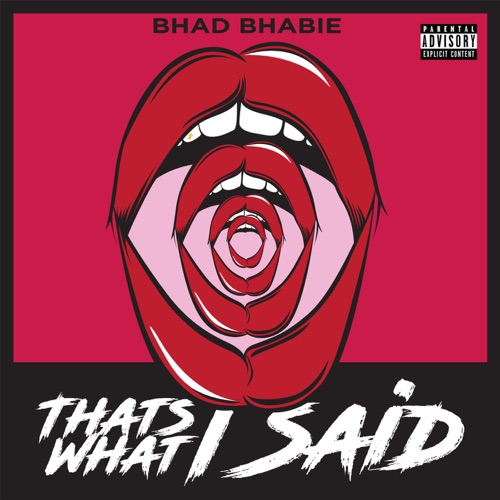Bhad Bhabie – That's What I Said [iTunes Plus AAC M4A]