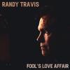 Randy Travis - Fool's Love Affair