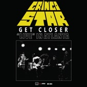 Gringo Star - Get Closer - Live in Atlanta