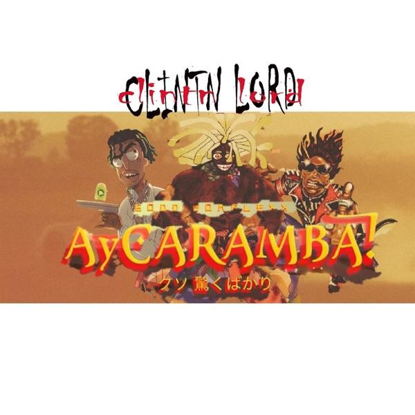Ay! Caramba (feat. SAINt JHN & Kyle the Hooligan) - Single