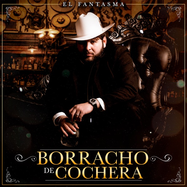 Borracho de Cochera - Single