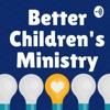 Better Children's Ministry