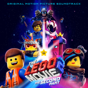 The LEGO Movie 2: The Second Part (Original Motion Picture Soundtrack) - Various Artists - Various Artists