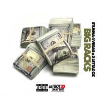 BIG Racks (feat. Stunna 4 Vegas & 2 Lettaz OZ) - Single Mp3 Download